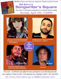 four-photo collage poster for Bill Berry's Songwriter's Square March 17, 2016 with Ali Handel, David Lucky, James Houlahan, and Bill Berry